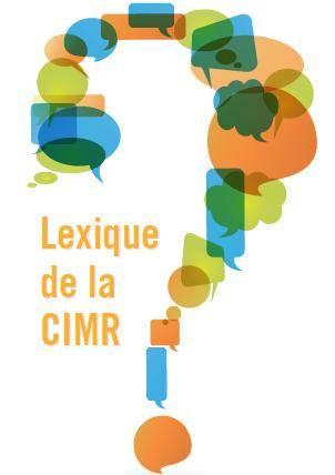 Lexique de la CIMR